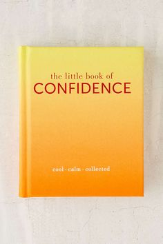 The Little Book Of Confidence: Cool Calm Collected By Tiddy Rowan from Urban Outfitters. Saved to Books/ Stationery. Book Club Books, Book Nerd, Good Books, Books To Read, My Books, Reading Lists, Book Lists, Life Changing Books, Poetry Books