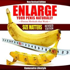 Enlarge Your Penis Naturally: Surgery can be very expensive and dangerous, pills and supplements don't work! But you can still improve the. How To Get Bigger, Size Matters, My Bible, Pills, Stretches, Exercises, Surgery, This Book, Book Covers