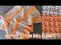 Meladoras Creations  |  Glover Stitch Baby Blanket – Free Crochet Pattern