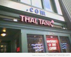 Thai Tanic.  Nombres originales y este. Bizarro y extraño