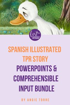 Spanish Illustrated TPR Story PowerPoints and Comprehensible Input Bundle Spanish Vocabulary, Teaching Spanish, Spanish Class, Comprehensible Input, Power Points, Classroom Games, Reading Activities, Interactive Notebooks, Grammar