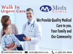 Medx Clinic Is 24*7 To Provide Quality Healthcare Services To Patients Whenever They Need. Call: 289-521-8844 Or Call: 289-521-8845 #Health #Wealth #MedX #Clinic #Consultation #Pharmacy #Cause #Health #Sick #Illness #Solution
