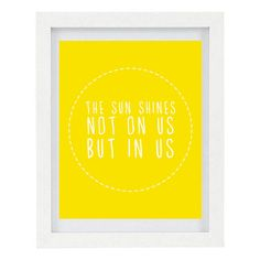The Sun Shines Not On Us But In Us, John Muir Quote, Inspirational Quote, Inspirational Print, Sunshine, 8 x 10 Typography Print