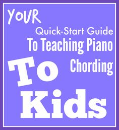 It is easier than you think! Click here to find out how to get your kiddos chording in no time | www.teachpianotoday.com #Pianoteaching #pianolessons #pianostudio