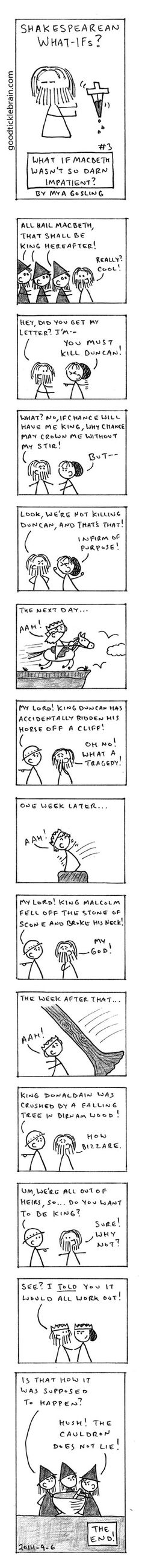 Shakespearen What-Ifs: Macbeth — Good Tickle Brain: A Mostly Shakespeare Webcomic <-- bwahahaha i wish we did this at my school! Alternates to Shakespeare! Ap Literature, British Literature, Teaching Literature, Teaching Reading, Learning, Teacher Humor, My Teacher, Teaching English, Education English