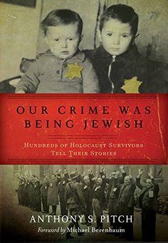Our Crime Was Being Jewish: Hundreds of Holocaust Survivo... https://www.amazon.com/dp/B00WGX4OWY/ref=cm_sw_r_pi_dp_x_QZ0TybW6J9JEJ