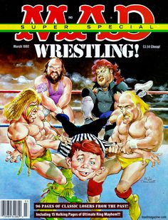 Ultimate Warrior and other Legends Mad magazine cover Comic Book Covers, Comic Books, Mad Magazine, Magazine Covers, American Humor, Mad Tv, Pokemon, Mad World, Wwe Wallpapers