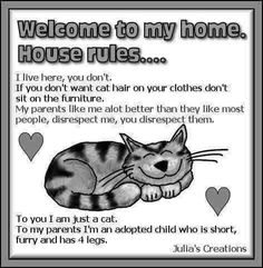 Welcome to my home... ~D~