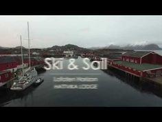 Sail & Ski in the Lofoten Islands Norway Travel, Lofoten, Fishing Villages, Inspirational Videos, Trip Planning, Kayaking, Adventure Travel, Skiing, Tourism