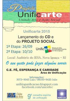 Projeto Unificarte Convida para o lançamento do CD e do Projeto Social - Nova Iguaçu - RJ - http://www.agendaespiritabrasil.com.br/2015/09/26/projeto-unificarte-convida-para-o-lancamento-do-cd-e-do-projeto-social-nova-iguacu-rj/