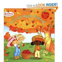 Let's Go Apple Picking! (Strawberry Shortcake)