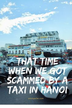 Taxi scam is popular in Southeast Asia and sometimes it could be very frustrating. No matter how cautious we were, we were still scammed by a taxi in Hanoi. Do you have similar incidents?