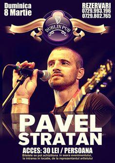 Pavel Stratan canta pe 8 martie in Dublin Pub
