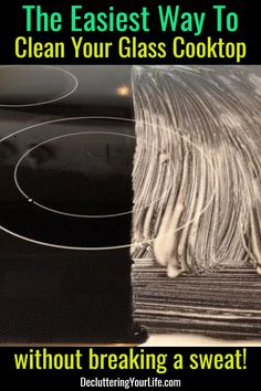clean glasstop stove tips and tricks - Clean Glasstop Stove the EASY Way - How to clean glass cooktop, black glass stove top tips and tricks - removes burnt on messes too! Deep Cleaning Tips, House Cleaning Tips, Cleaning Solutions, Spring Cleaning, Cleaning Hacks, Cleaning Products, Clean Stove Top, Cook Top Stove, Clean Glasstop Stove