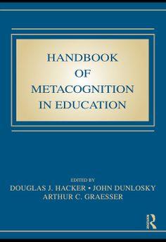 I'm selling Handbook of Metacognition in Education by Douglas J. Hacker, John Dunlosky and Arthur C. Graesser - $40.00 #onselz