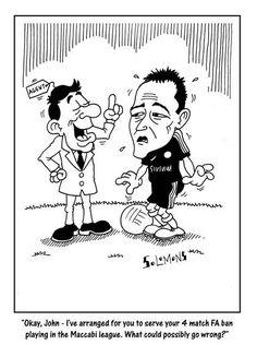 Cartoon for The Jewish News by Paul Solomons. John Terry and Maccabi football