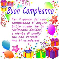 Frasi Buon Compleanno Birthday Greetings Frasi Buon Compleanno