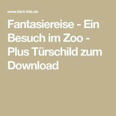 Fantasiereise - Ein Besuch im Zoo - Plus Türschild zum Download