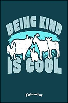 Amazon.com: My Vegan Being Kind Is Cool Calendar: Calendar, Planner, Diary or Gift Journal for Vegans, Vegetarians and Animal Rights Activists with 108 Pages, 6 x 9 inches, Cream Paper, Glossy Finished Soft Cover (9781703224146): Pioletta Art Notebooks: Books Cool Calendars, Calendar Calendar, Calendar Diary, Activists, Animal Rights, Vegans, Compassion, Notebooks, Journal