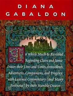 """Featuring full synopses of """"Outlander, Dragonfly in Amber, Voyager, """" and """"Drums of Autumn, """" this indispensable guide provides the full story behind"""