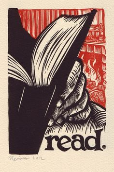 """I'm obsessed with woodcuts, especially those with amenable imperatives. Peter Nevins 2012 """"Read"""" / Linocut print read. A linocut print on Arches cream …byTortillaPressonEtsy"""