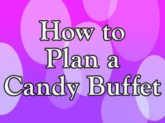 great party idea for kids of all ages , even adult parties would be hit with a candy buffet  #candybuffet #howtocandybar #partyidea #candy #kidsparty