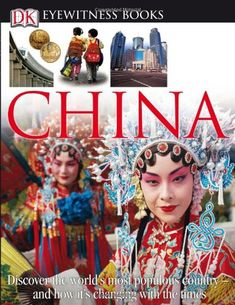 "China (DK Eyewitness Books) Eyewitness books are known for their eye-catching visuals and interesting tidbits of information. They've been called ""a museum in a book.""  This book has two-page spreads on family life, festivals, education, fashion--you name it..."