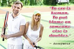 """""""To err is human. To put blame on someone else is doubles. Tennis Clubs, Tennis Players, Tennis Videos, Tennis Photos, Tennis Match, Sports Memes, Sport Quotes, Sport Photography, Sports Pictures"""