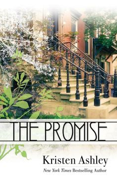 """""""THE PROMISE"""" by Kristen Ashley"""