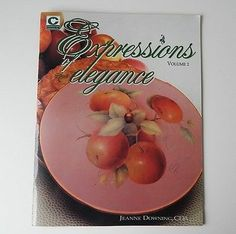 China Tole Painting Book Expressions of Elegance Volume 2 Jeanne Downing PB 1995 | eBay