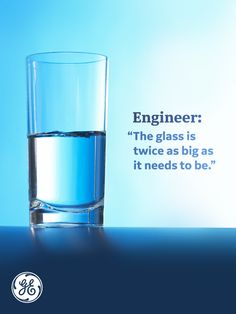 There are optimists and there are pessimists, and then there are engineers. Aviation Humor, Engineering Humor, I Love My Dad, Science Humor, Humor Grafico, Geek Out, What Happens When You, Funny Laugh, Engineers