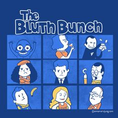 The Bluth Bunch