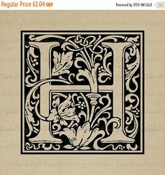 OFF SALE William Morris Letter H - - Digital image Printable clipart Fabric Transfer Scrapbooking Cardmaking Supplies Instant Dow Monogram Coasters, Monogram Letters, H Alphabet, William Morris Art, Arts And Crafts House, Card Making Supplies, Vintage Art Prints, Arts And Crafts Movement, Drawing