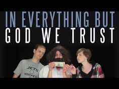 In (Everything But) God We Trust