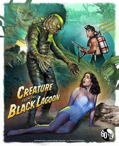 Universal Classic Monsters Poster Art : Creature From The Black Lagoon 1954 by Christopher Franchi Classic Monster Movies, Classic Horror Movies, Classic Monsters, Old Movie Posters, Horror Movie Posters, Sci Fi Horror, Horror Art, Horror Pics, Horror Pictures