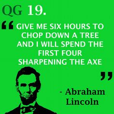 Hone your skills to perfection before you utilise them  #quote #abrahamlincoln