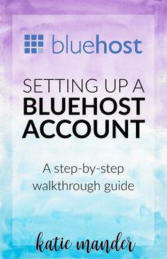 Bluehost Account Set Up Walkthrough Guide