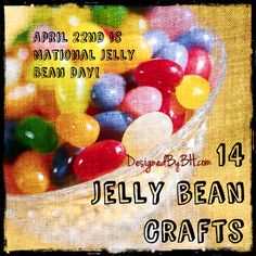 04/22/14.  Jelly Bean Day.