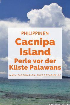 Die Philippinen verzaubern mit tausenden kleine und große Inseln. Als Reisender hast du hier die Qual der Wahl.  Wenn du auf Palawan bist und von dort aus weiter nach El Nido reist, solltest du über einen Zwischenstop auf Cacnipa Island nachdenken.   Klicke auf den Pin und erfahre mehr über dieses kleine Stück vom Paradies! Bohol, Cebu, Palawan Island, Stuff To Do, Things To Do, Asia Travel, Where To Go, Middle East, Beaches