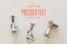 3 must-have presser feet and how I use them - Coletterie