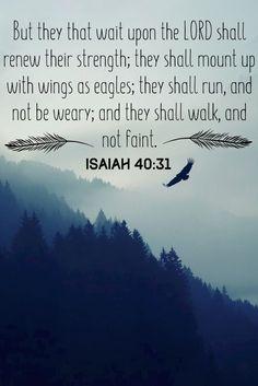 Isaiah 40:31 KJV Isaiah 40 31 Kjv, Isaiah Bible, Bible Verses Kjv, Favorite Bible Verses, Battle Quotes, Spiritual Words, Bible Verse Wallpaper, King James Bible, Chalkboards