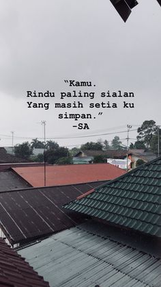 Quotes Rindu, Quotes From Novels, Story Quotes, Tumblr Quotes, Mood Quotes, People Quotes, Positive Quotes, Life Quotes, Cinta Quotes