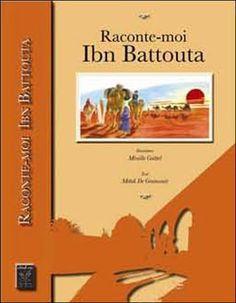 Ce livre raconte aux jeunes la vie d'Abu 'Abd Allah Muhammad ibn'Abd Allah El-Louati, célèbre penseur Marocain du 14ème siècle qui a beaucoup voyagé dans le monde... Auteurs : Mehdi de Graincourt, Mireille Goëttel. Littérature dès 9 ans