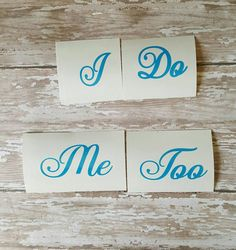 I do stickers , me too stickers, wedding stickers, something blue, wedding shoe stickers, bride and groom decals, wedding decorations  These are the perfect something blue for your wedding day. Can also do other colors. These will come in the color shown unless you leave another color in the note to seller at checkout. **color is ice blue**  Letters are 1 tall  Product Details: • High quality outdoor vinyl • Easy to apply • Oracal 651 vinyl that is waterproof and UV protected •This vinyl is…