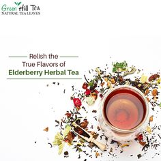 Elderberry Herbal Tea comprises of many health benefits and is tasty also! Relish the flavors and Enjoy.  To get your tea, visit: http://www.greenhilltea.com/ #HealthyTea #TeaLove