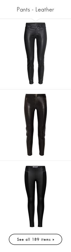"""""""Pants - Leather"""" by giovanna1995 ❤ liked on Polyvore featuring Leather, pants, Leggings, bottoms, jeans, trousers, leather, black, h&m trousers and leather look pants"""