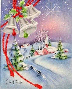 Elegant vintage Christmas greetings- bells PLUS Christmas village! Oh my goodness. Vintage Christmas Images, Old Christmas, Christmas Scenes, Retro Christmas, Christmas Bells, Vintage Holiday, Christmas Pictures, Christmas Holidays, Christmas Crafts