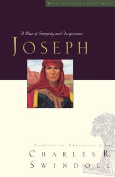 Great Lives Series: Joseph: A Man of Integrity and Forgiveness (Great Lives from God's Word) by Charles Swindoll Charles Swindoll, Earth Book, Great Life, S Word, Book Nooks, Faith In God, Trust God, Forgiveness, Audio Books
