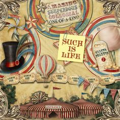 Such is life by smikeel. Kit: Let's Go to the Circus by Carole's Share the Luv http://scrapbird.com/designers-c-73/a-c-c-73_514/caroles-share-the-luv-designs-c-73_514_518/lets-go-to-the-circus-p-14859.html