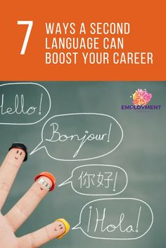DO you have a second language?  Adding a language can boost your career prospects